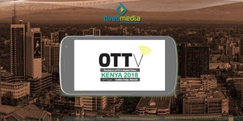 Dveo Media presents OTTv Kenya 2018