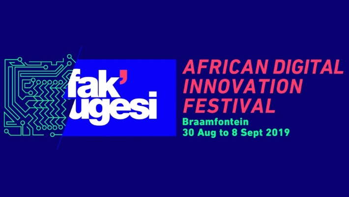 Save the date for Fak'ugesi African Digital Innovation Festival 2019
